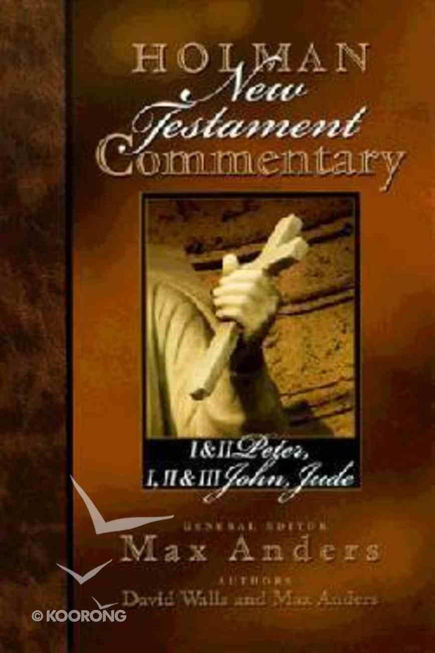 1 Peter-Jude (#11 in Holman New Testament Commentary Series) Hardback