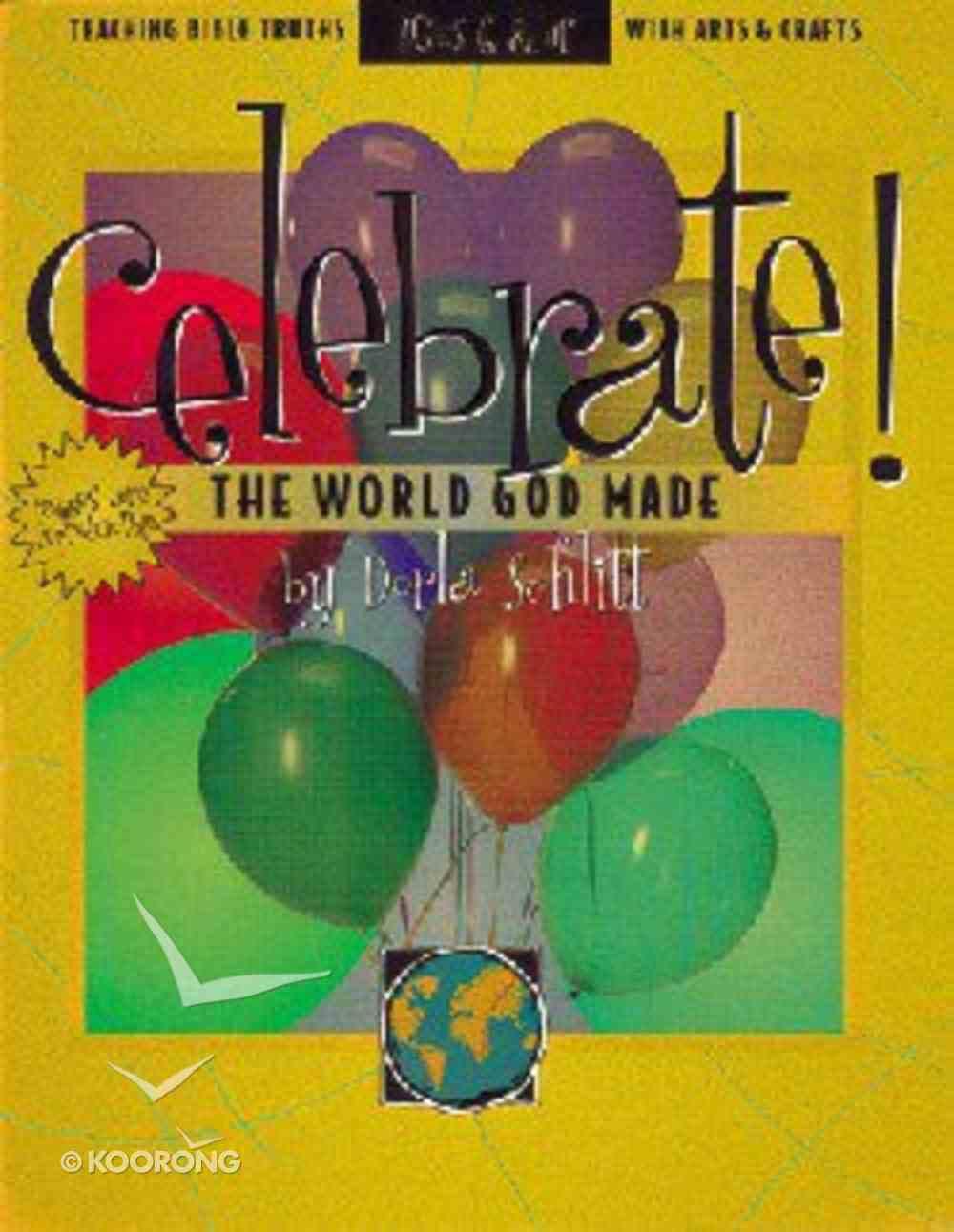 Celebrate! the World God Made Paperback