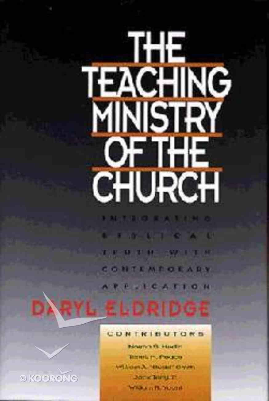 The Teaching Ministry of the Church Hardback