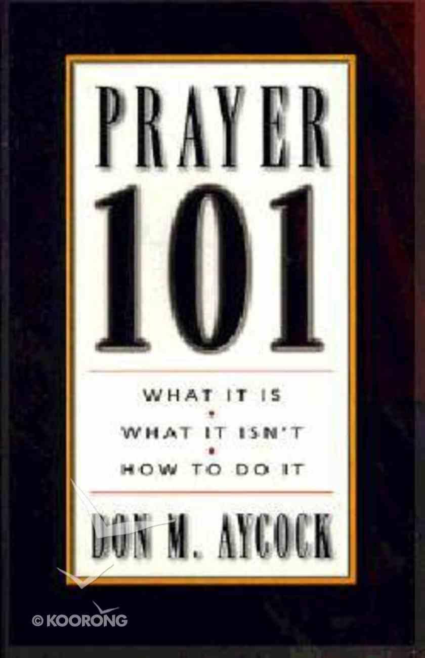 Prayer 101 Paperback