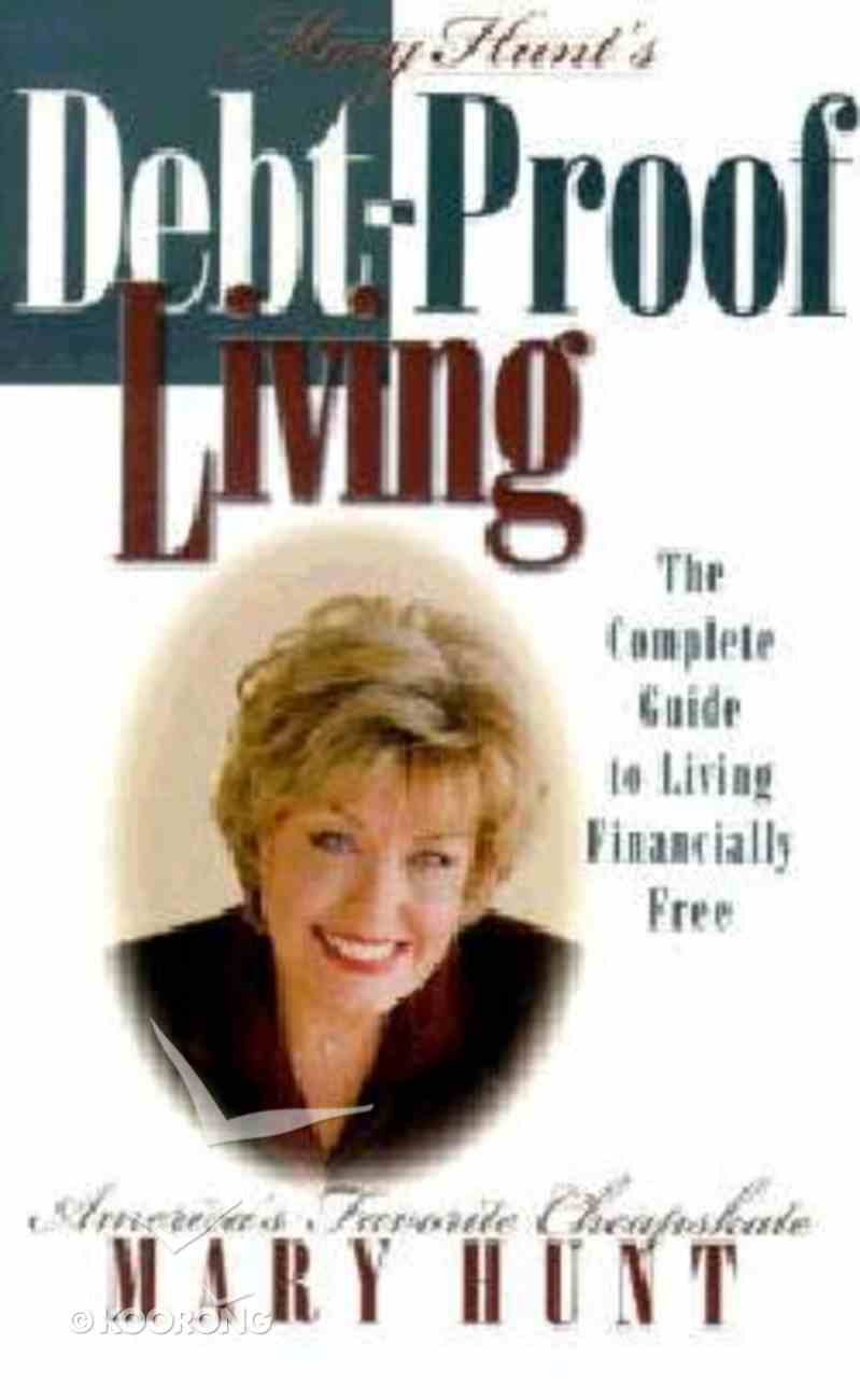 Mary Hunt's Debt-Proof Living Paperback