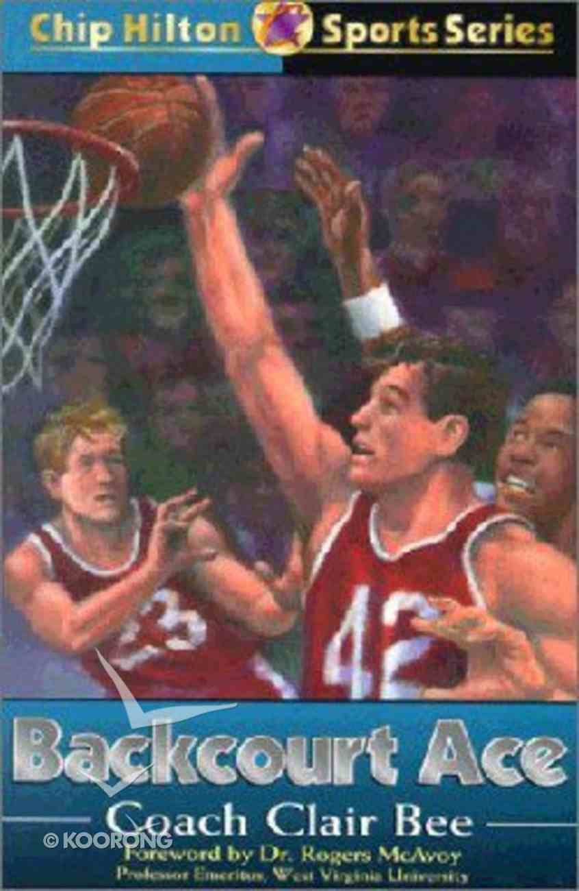Backcourt Ace (#19 in Chip Hilton Sports Series) Paperback