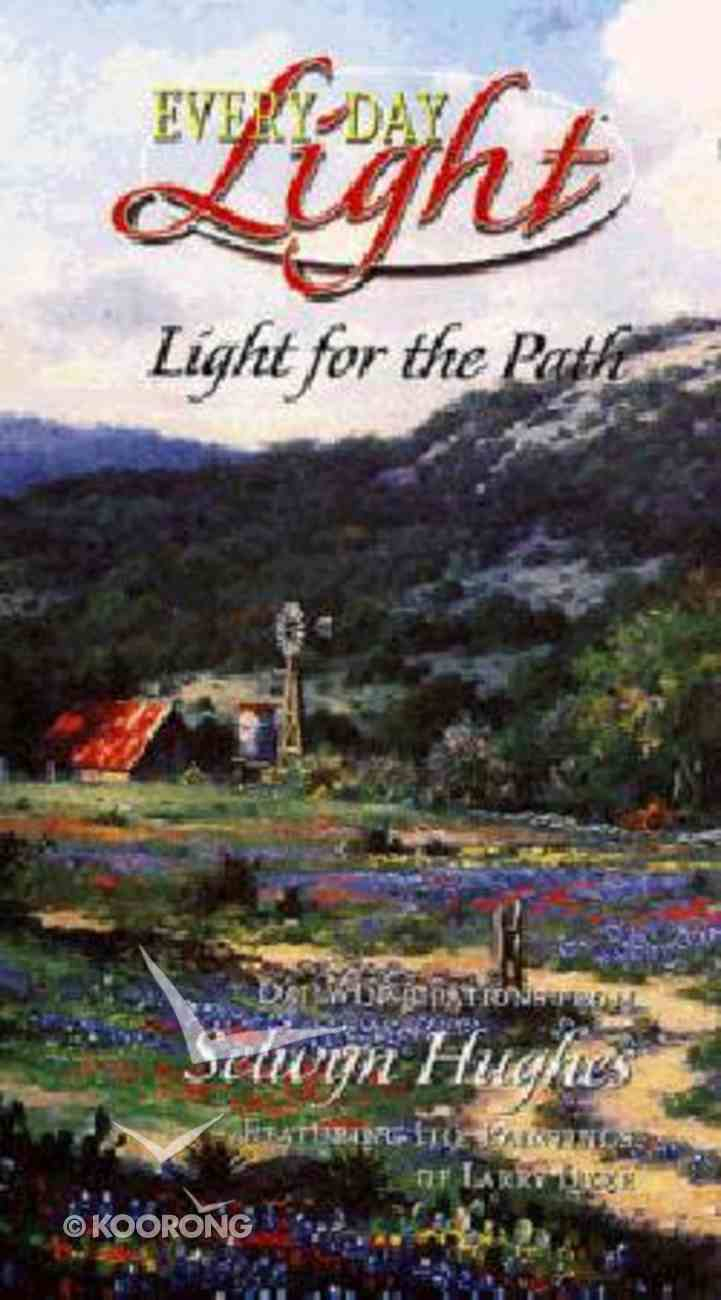 Light For the Path (#03 in Every Day Light Devotional Series) Hardback