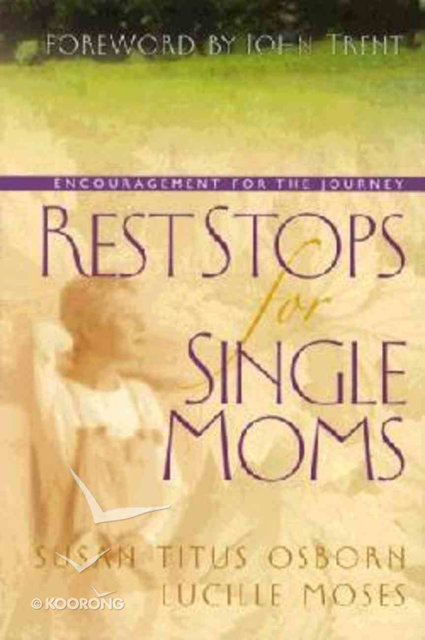 Rest Stops For Single Moms Hardback