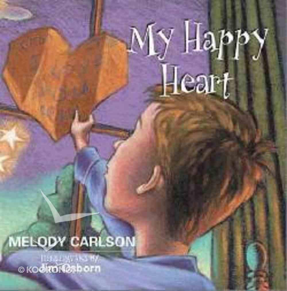 My Happy Heart Hardback