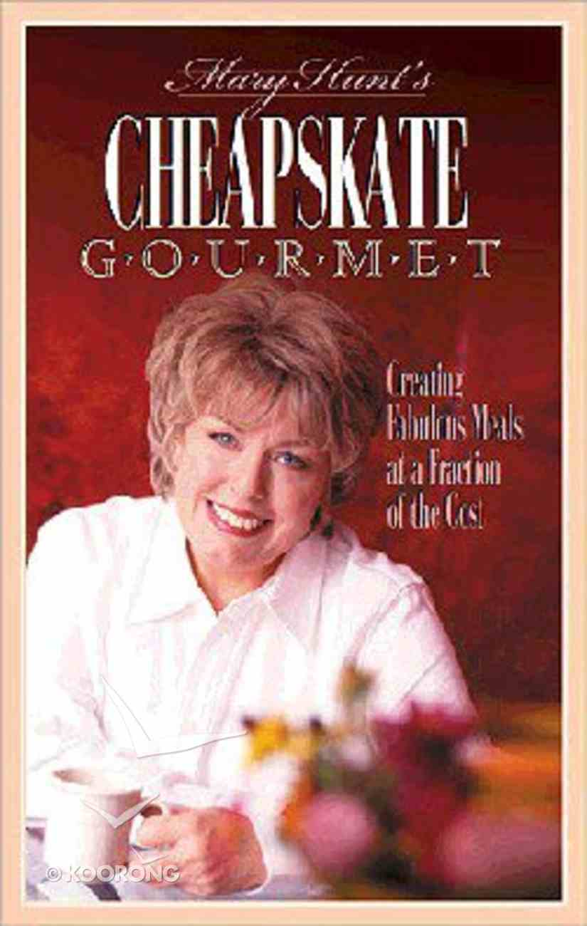 Mary Hunt's Cheapskate Gourmet Paperback