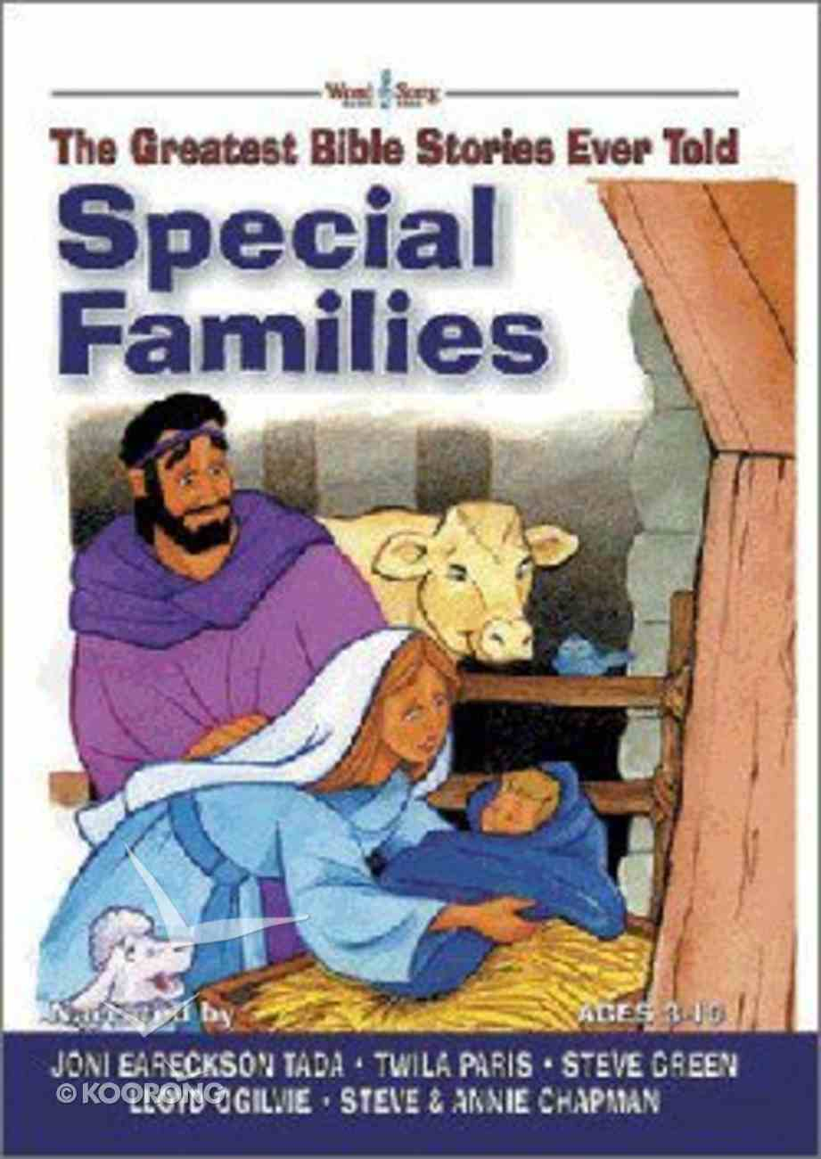 Special Families (#02 in Greatest Bible Stories Ever Told Series) Hardback