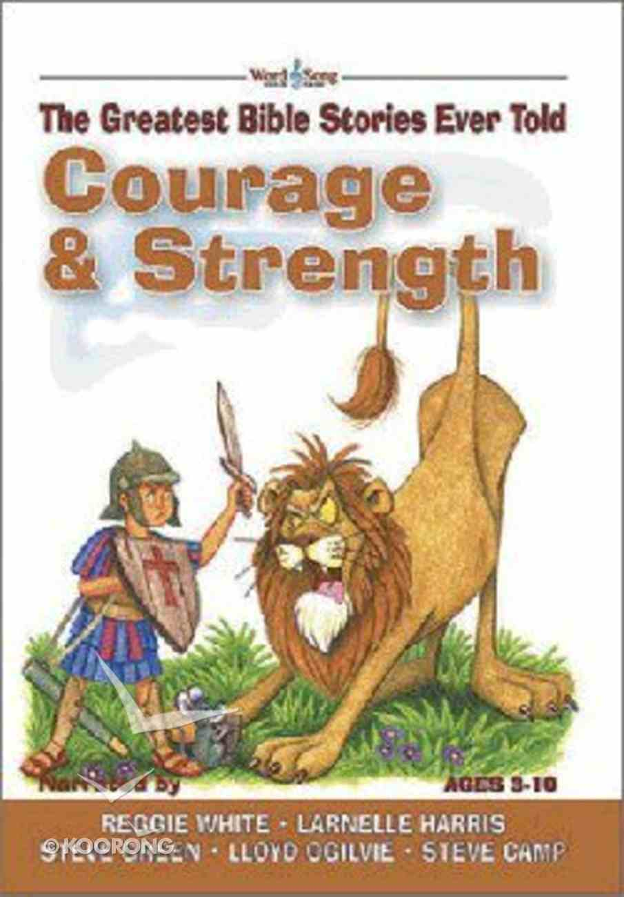 Courage & Strength (#03 in Greatest Bible Stories Ever Told Series) Hardback