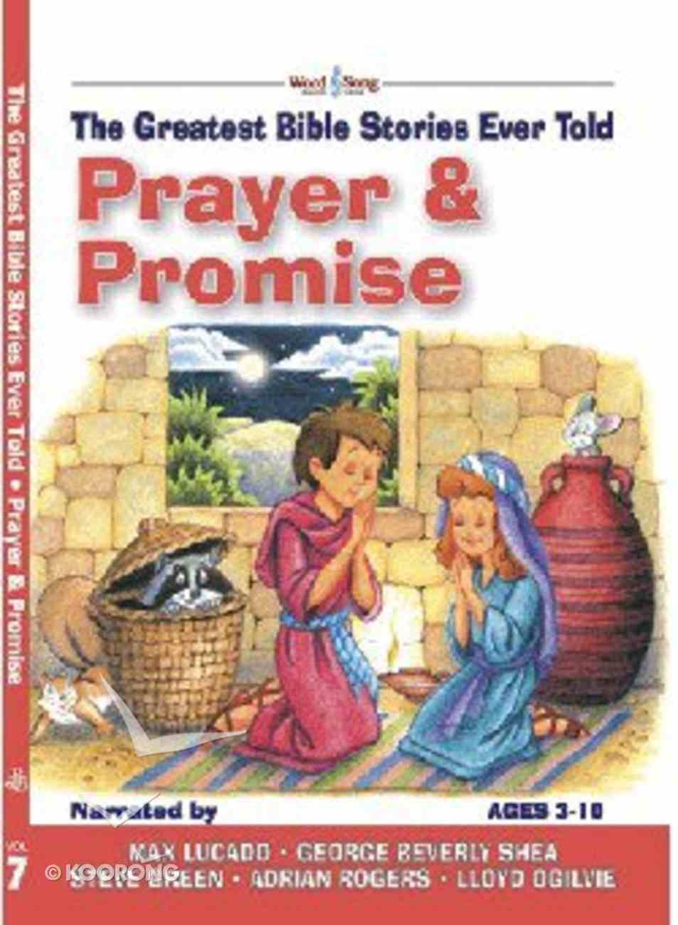 Prayer & Promise (#07 in Greatest Bible Stories Ever Told Series) Hardback