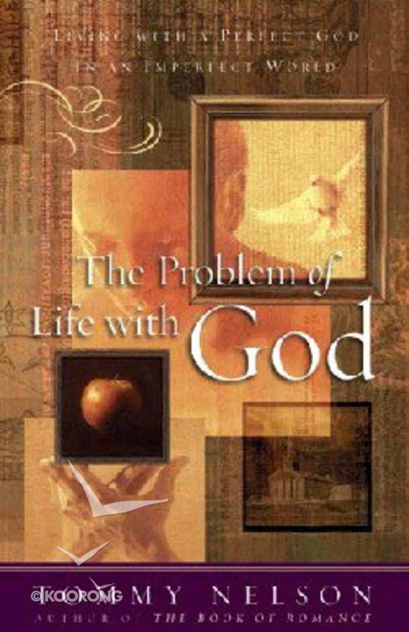 The Problem of Life With God Hardback