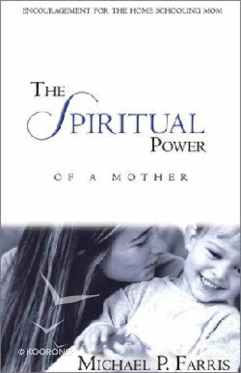 The Spiritual Power of a Mother Paperback
