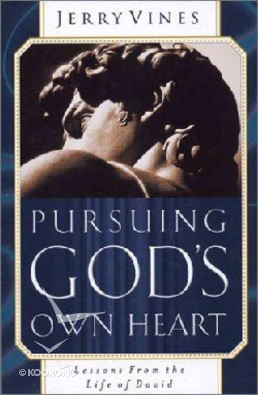 Pursuing God's Own Heart Paperback