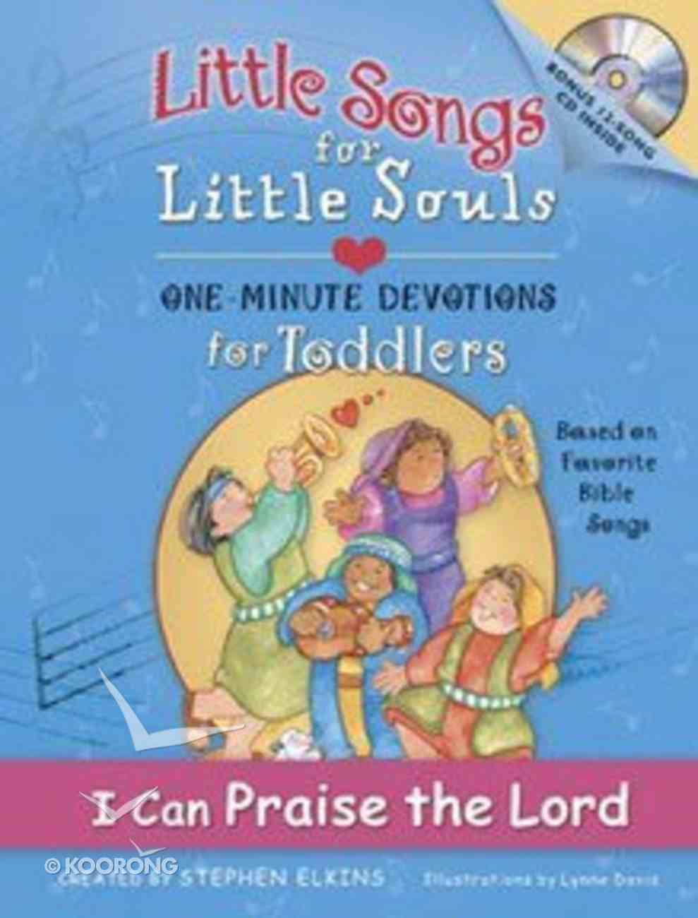 I Can Praise the Lord (Little Songs For Little Souls Series) Hardback