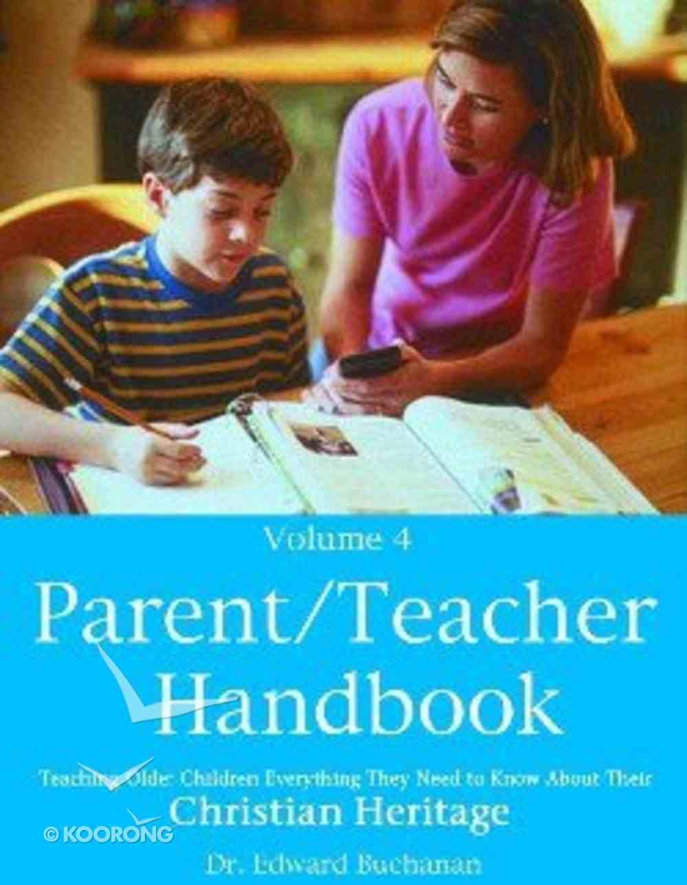 Parent/Teacher Handbook Volume 4 Paperback