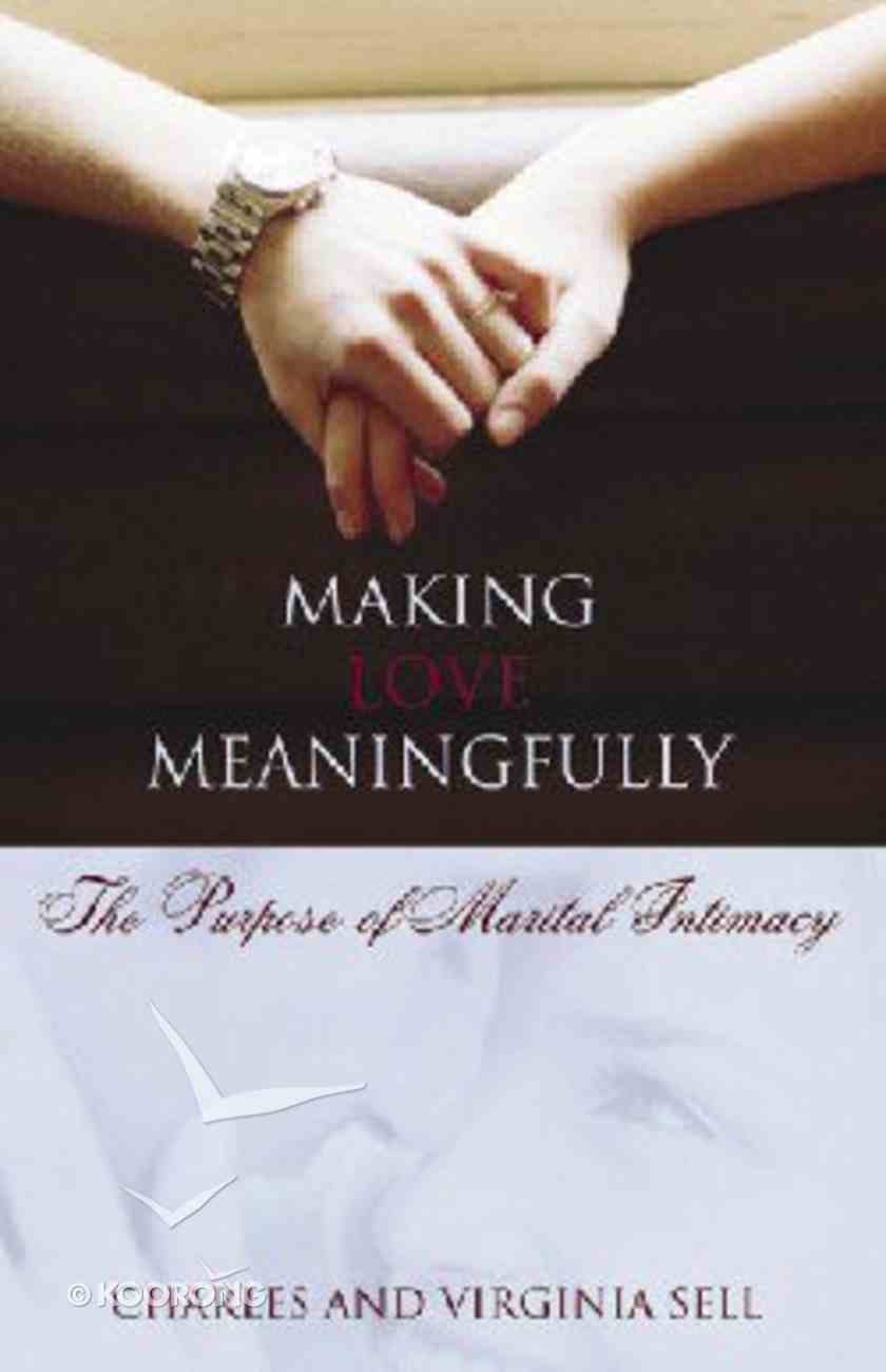 Making Love Meaningfully Paperback