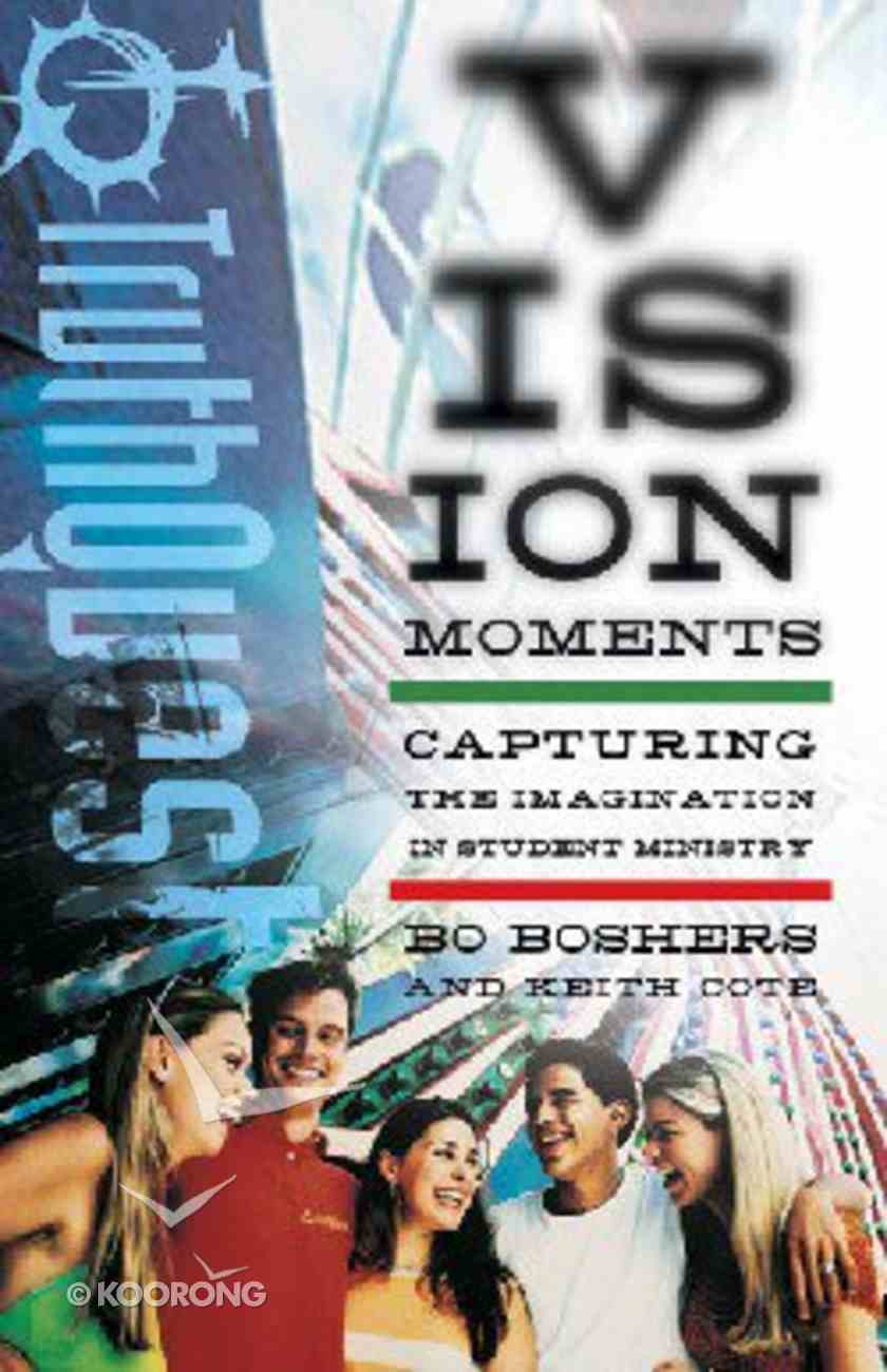 Vision Moments (Truthquest Series) Paperback