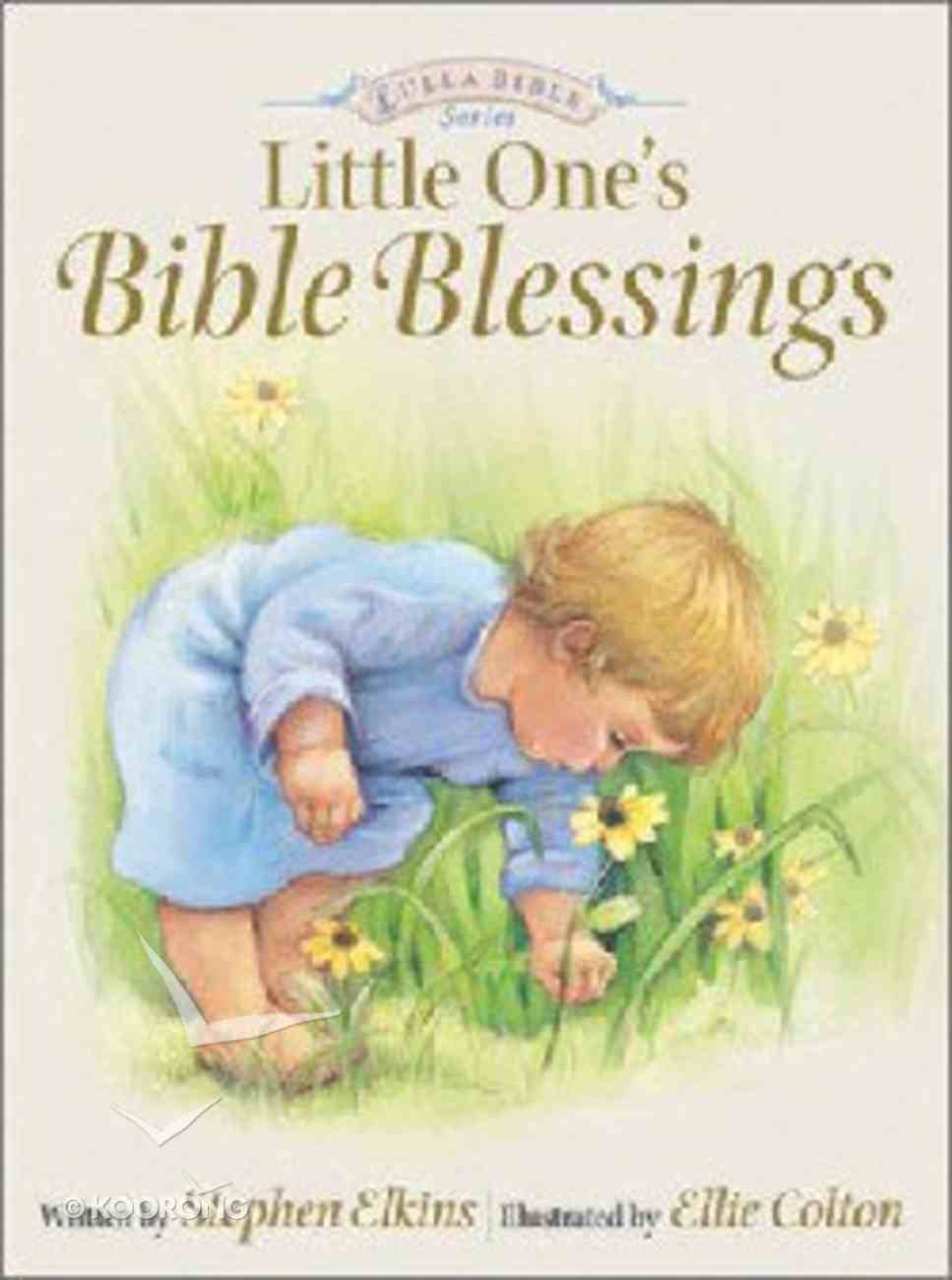 Little One's Bible Blessings (Lullabible Series) Board Book