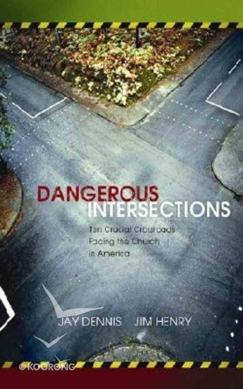 Dangerous Intersections Hardback