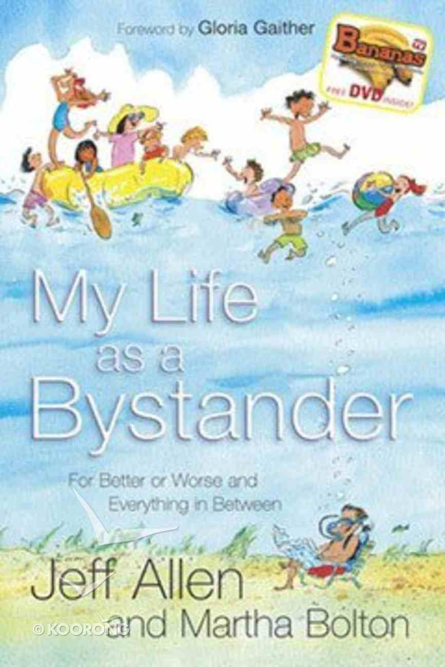 My Life as a Bystander (With Bananas Dvd) Paperback