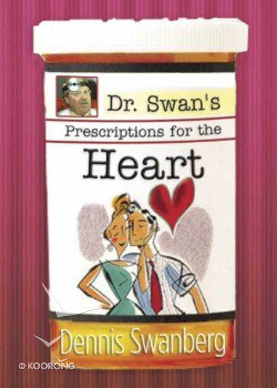 Dr Swan's Prescriptions For the Heart Paperback