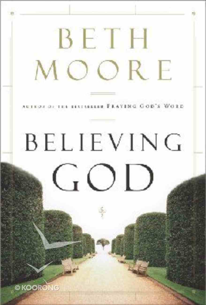Believing God Hardback