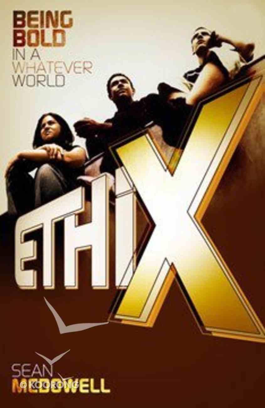 Ethix (Ethics) Paperback