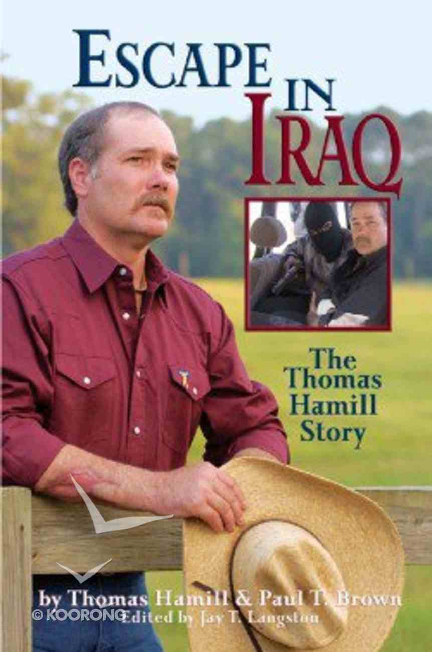 Escape in Iraq Hardback