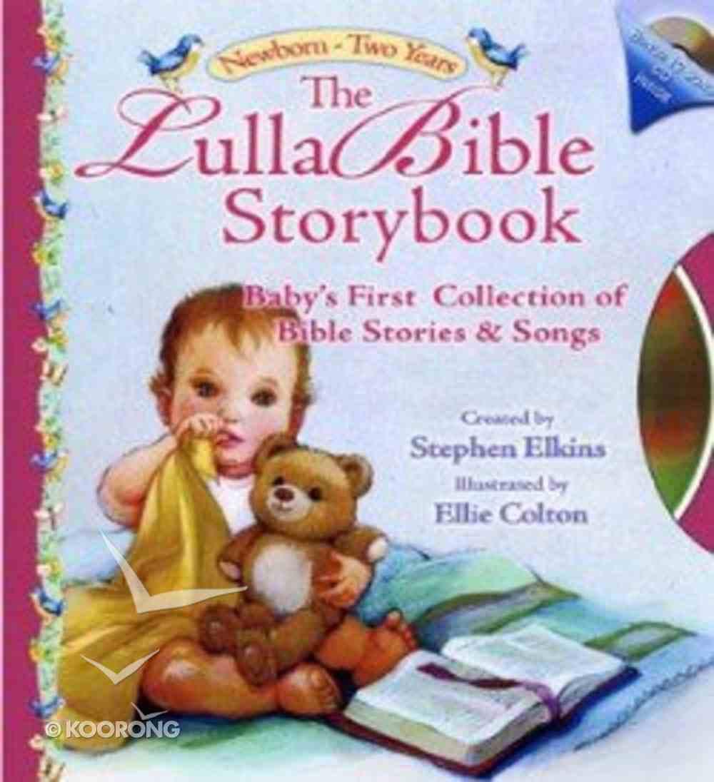The Lullabible Storybook (Lullabible Series) Hardback