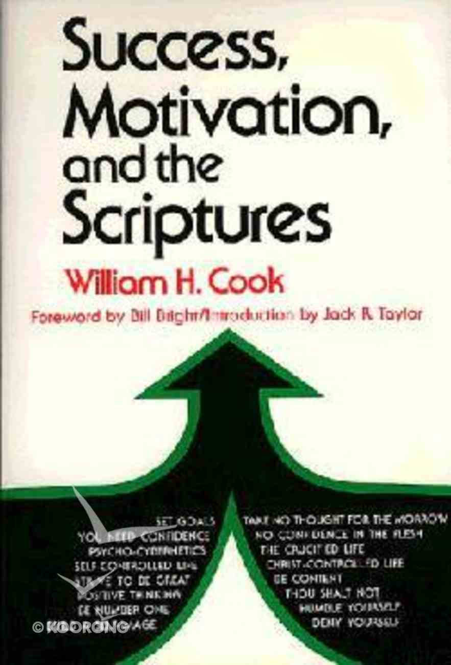 Success, Motivation, and the Scriptures Paperback