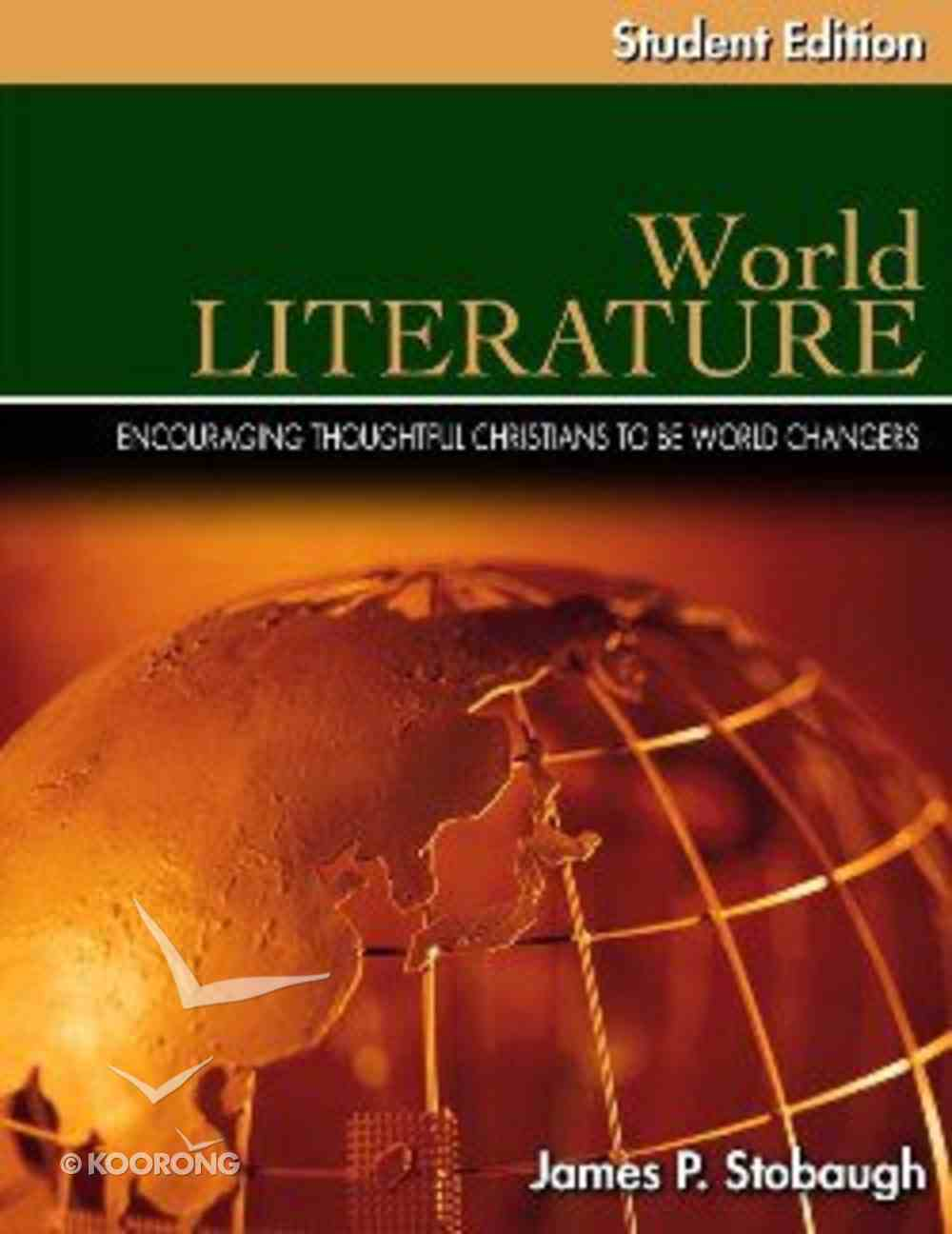 World Literature Student Edition (Senior High Level) Paperback