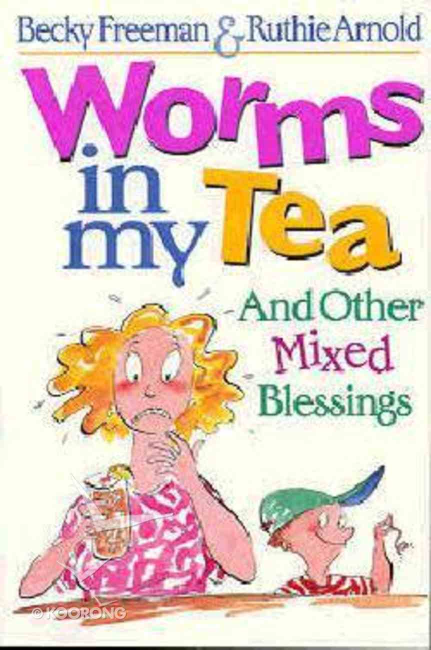 Worms in My Tea Paperback