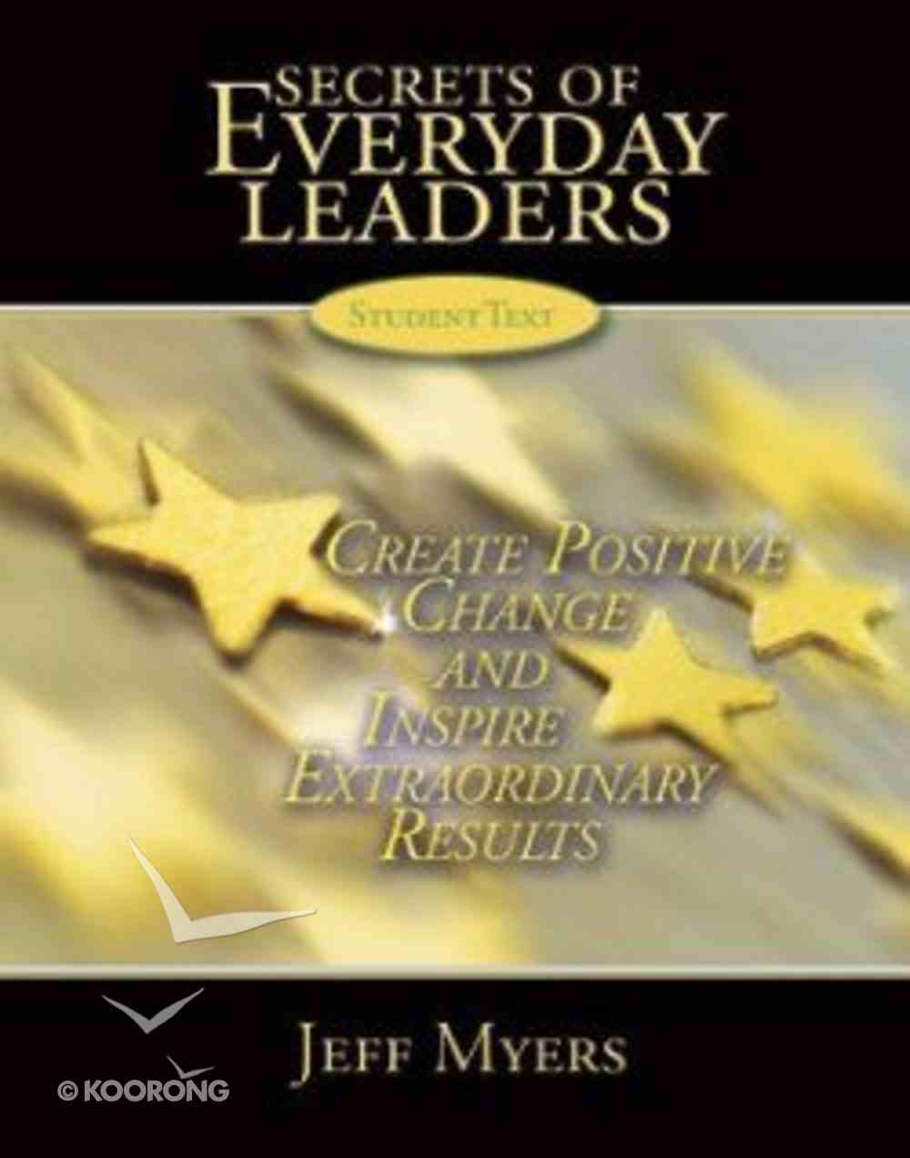 Secrets of Everyday Leaders Student Textbook Paperback