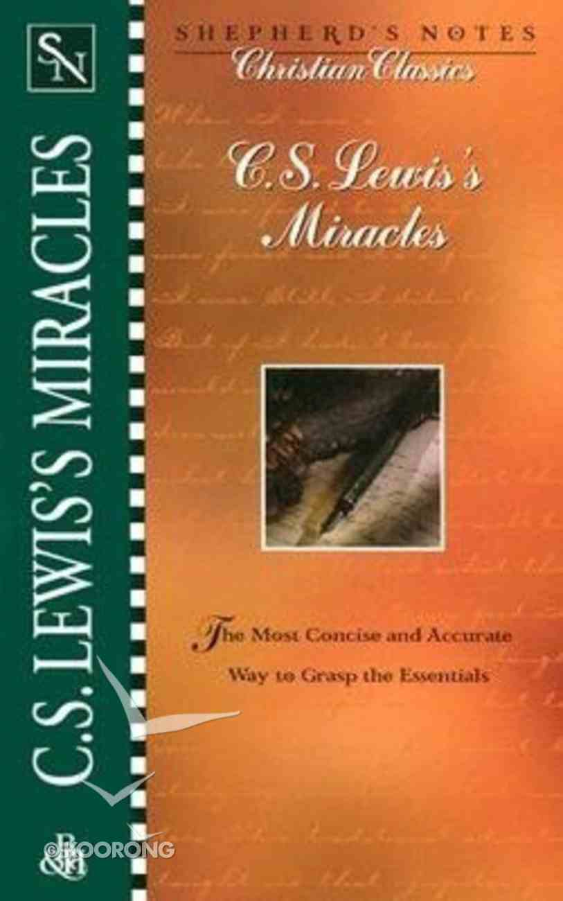 Sncc: C.S Lewis's Miracles (Shepherd's Notes Series) Paperback