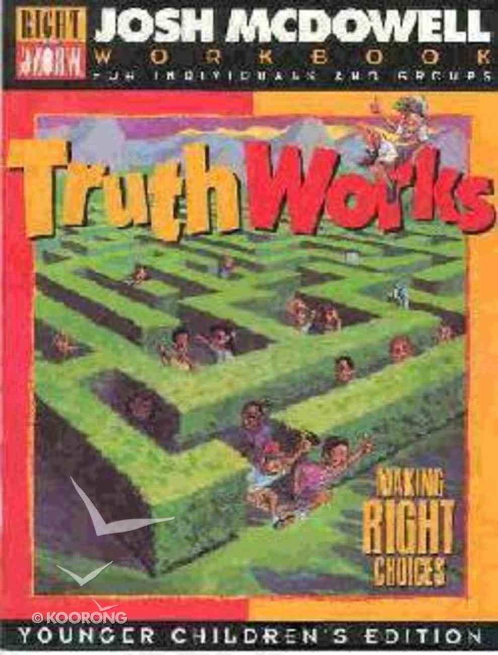Truth Works - Workbook Grd 1-3 Paperback