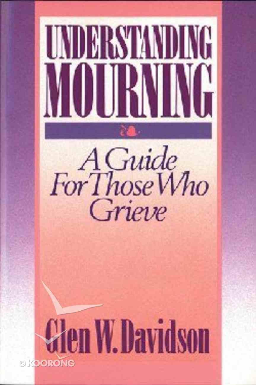 Understanding Mourning Paperback