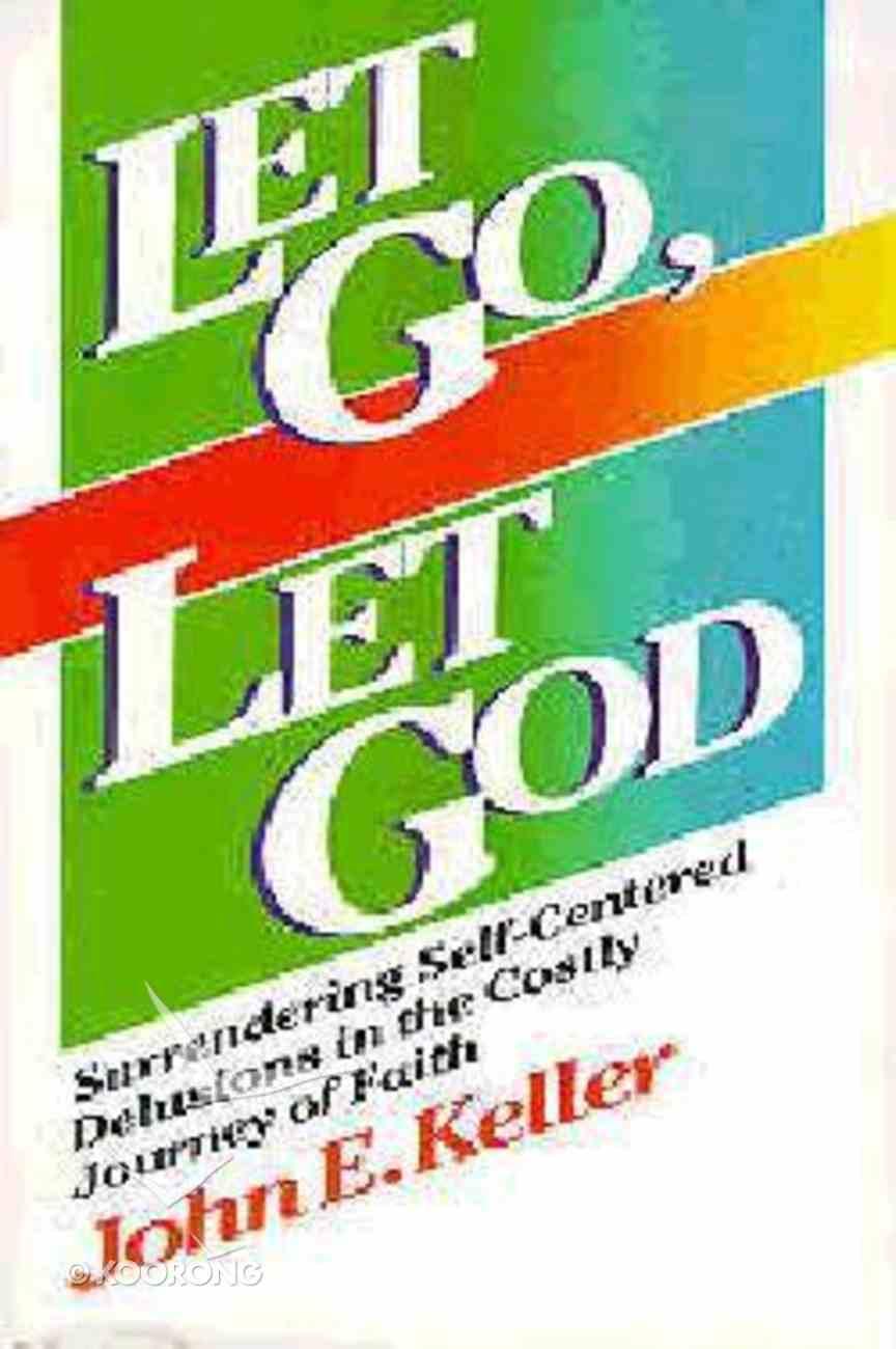 Let Go, Let God Paperback