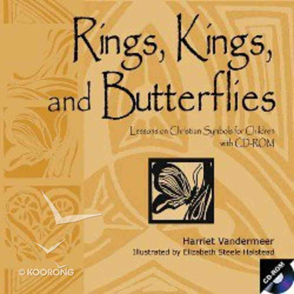 Rings, Kings, and Butterflies Paperback