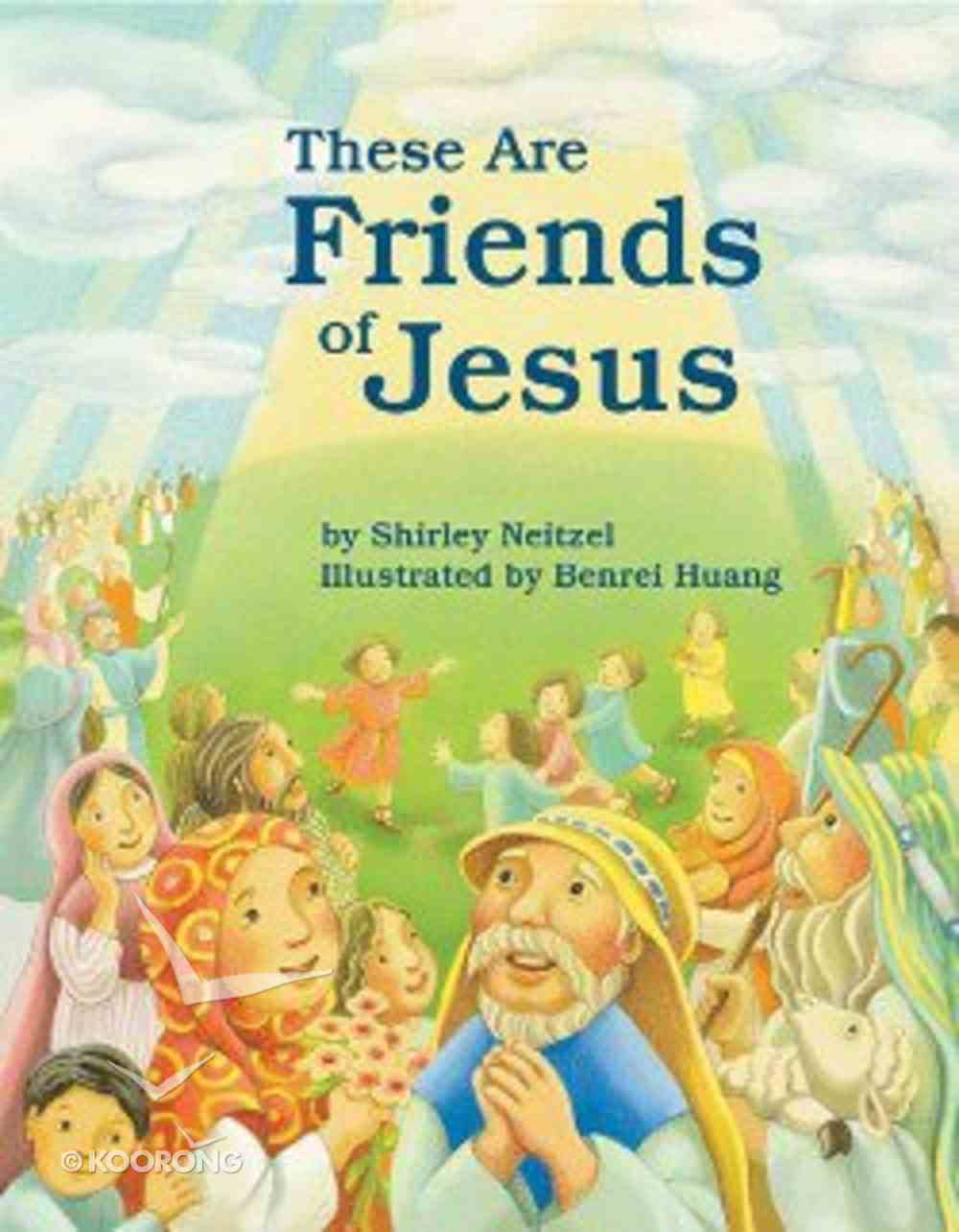 These Are Friends of Jesus Paperback