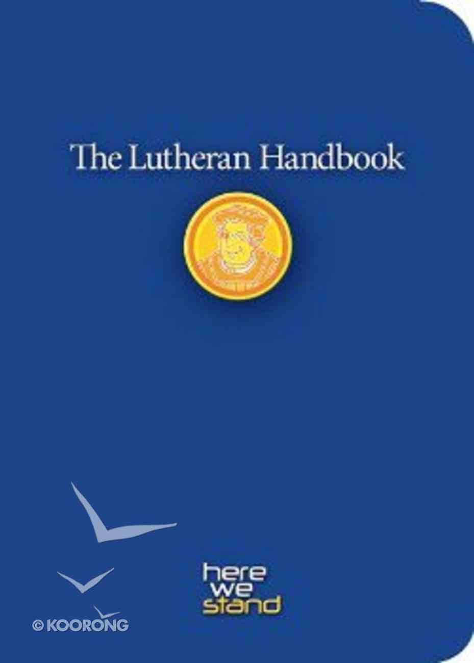 The Lutheran Handbook Paperback