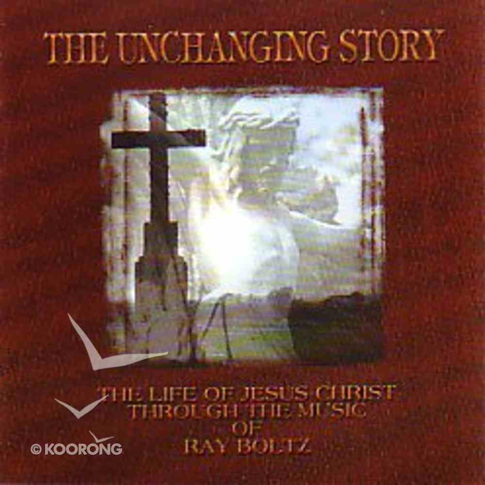 The Unchanging Story CD