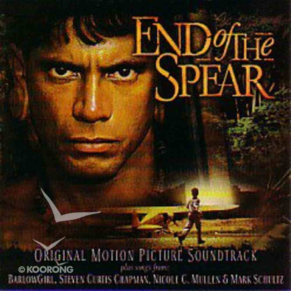 End of the Spear Motion Picture Soundtrack CD