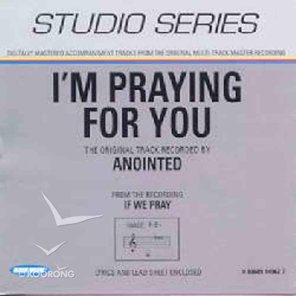 I'm Praying For You (Accompaniment) CD