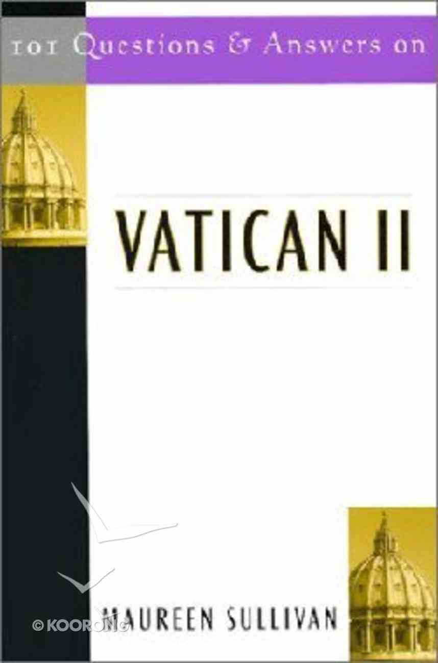101 Questions and Answers on Vatican II Paperback