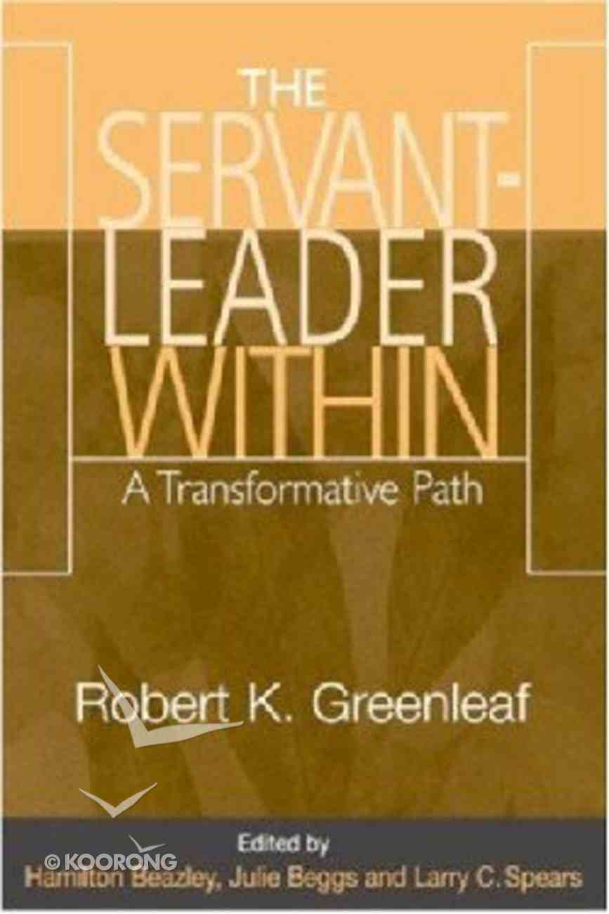 The Servant Leader Within Paperback