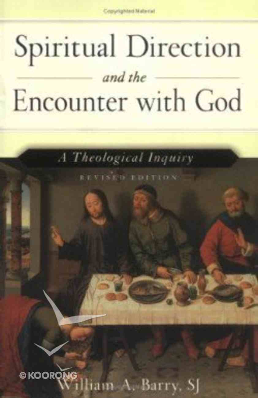 Spiritual Direction and the Encounter With God Paperback