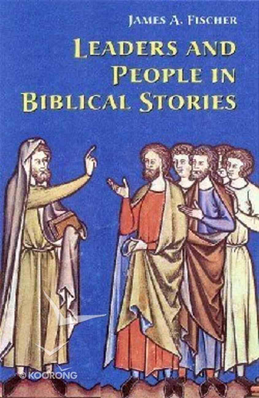 Leaders and People in Biblical Stories Paperback