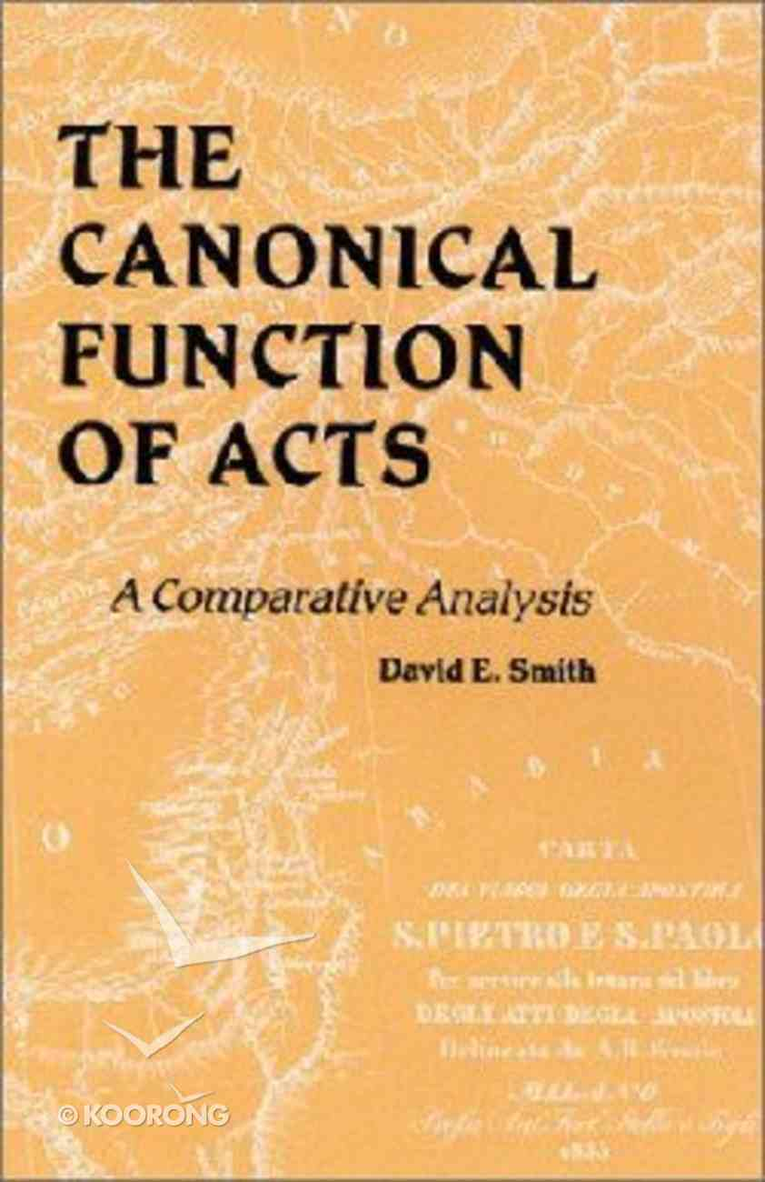 A Canonical Function of Acts Paperback