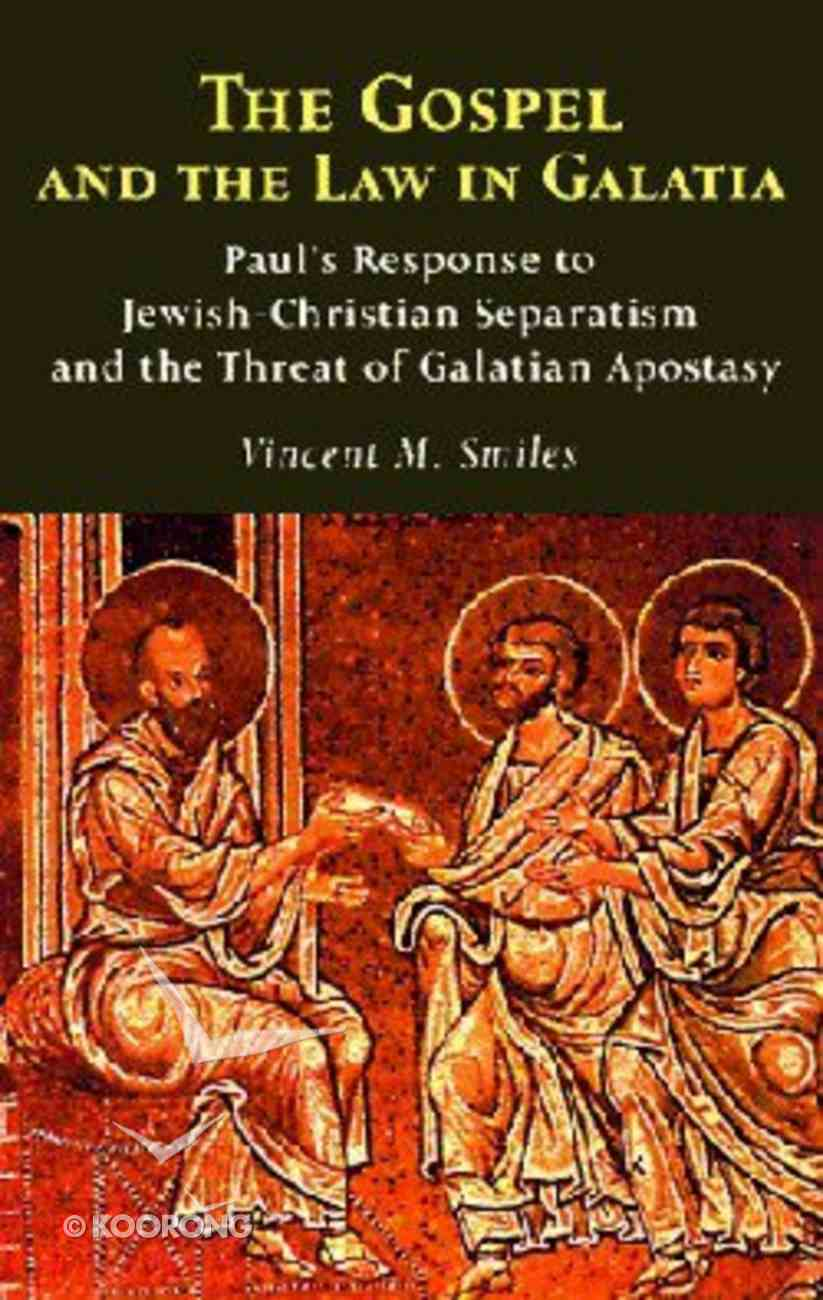 The Gospel and the Law in Galatia Paperback