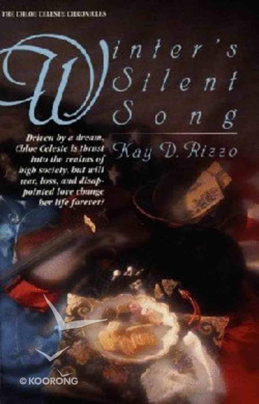 Chloe Celeste #02: Winter's Silent Song Paperback