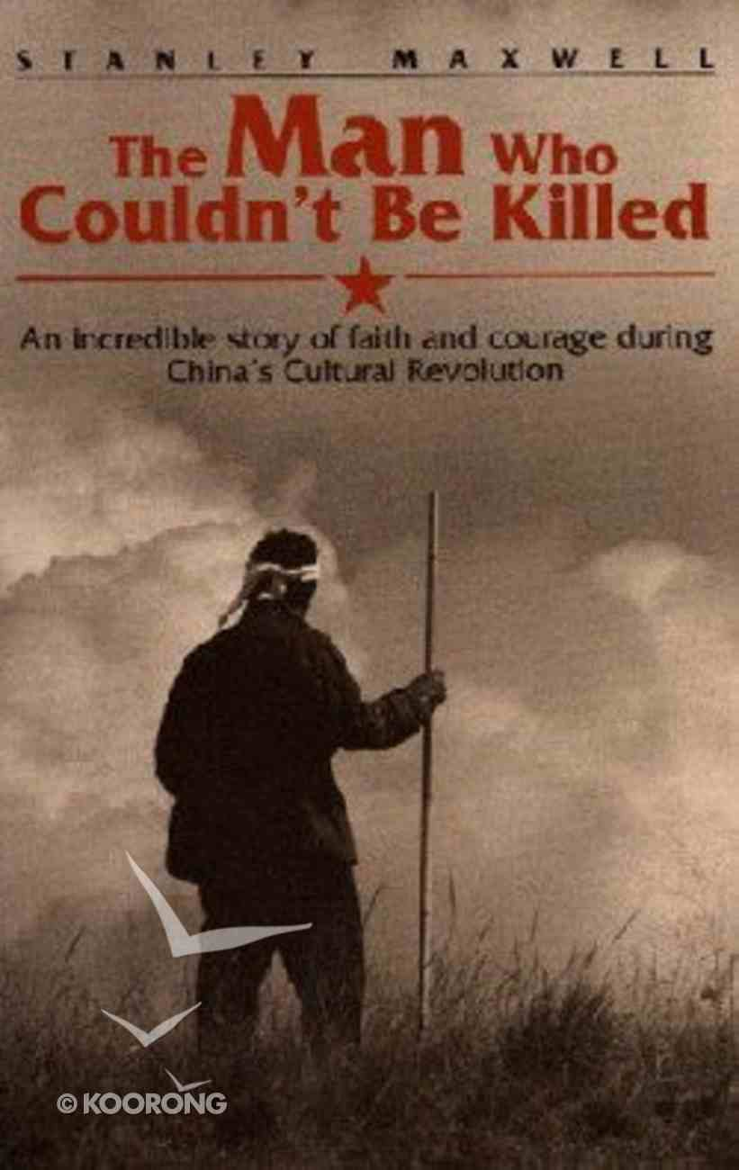 The Man Who Couldn't Be Killed Paperback